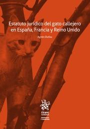 Estatuto jurídico del gato callejero en España, Francia y Reino Unido