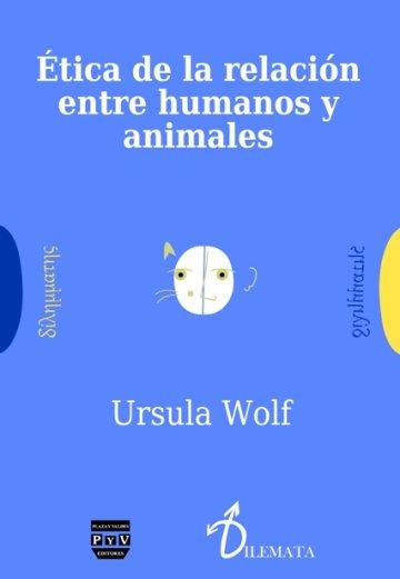 Ética de la relación entre humanos y animales